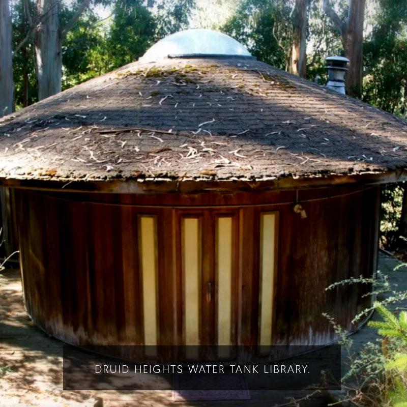 Alan Watts' Water Tank Library in Druid Heights, CA.